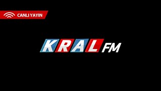 Kral FM - Canlı Yayın