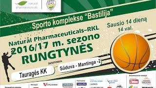"""TVK tiesiogiai . RKLA . Tauragės KK - Marijampolės """"Sūduva-Mantinga-2"""""""