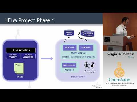 Sergio Rotstein (Pfizer): HELM standard for macromolecular representation & Pistoia Alliance