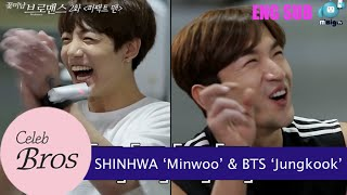 "Shinhwa Minwoo & BTS Jungkook, Celeb Bros S8 EP2 ""Perfect Man"""
