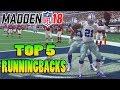 MADDEN NFL 18 RATINGS - TOP 5 RUNNING BACKS IN MADDEN 18
