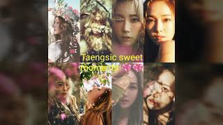 Taengsic sweet moments together 😍💖