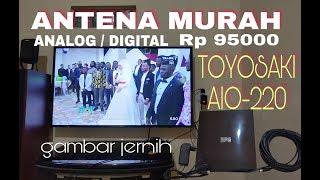 ANTENA TOYOSAKI AIO-220 DVB T2 Khusus siaran Digital & Analog hrg murah kwalitas Ok