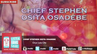 Onye Lusia Olie | Chief Stephen Osita Osadebe | Official Audio