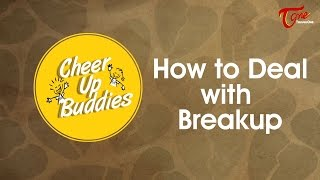 How to Deal With Break Up