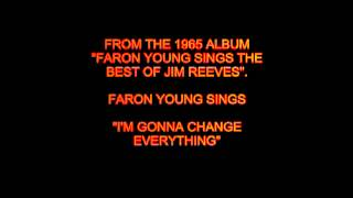 Watch Faron Young Im Gonna Change Everything video