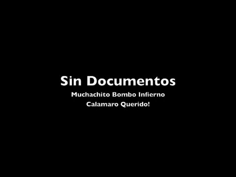 Sin Documentos - Muchachito Bombo Infierno