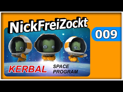 Kerbal Space Program #009 - Orbit 2 Mission [ deutsch | german ]
