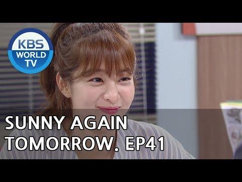Sunny Again Tomorrow | 내일도 맑음 - Ep.41 [SUB : ENG,CHN,IND / 2018.07.10]