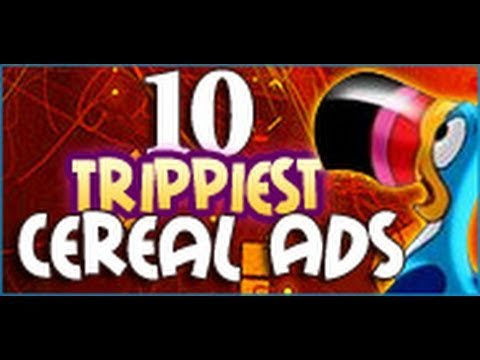 10 Trippiest Cereal Ads
