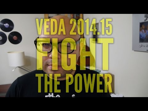 Fight the Power - VEDA 2014 15