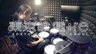 東京喰種トーキョーグール Re S2 Op Full Tk From 凛として時雨 Katharsis フルを叩いてみた Tokyo Ghoul Re Opening Drum