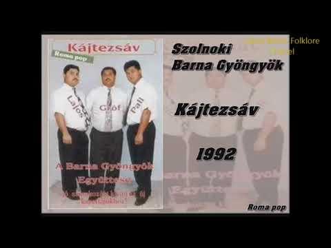 Szolnoki Barna Gyöngyök - Kájtezsav 1992 TELJES ALBUM