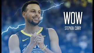 "Stephen Curry Mix ~ ""Wow"" ᴴᴰ"