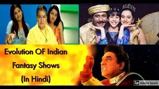 Evolution EP 3  Evolution Of TV Serials That Showed Magic on Indian Television/भारत के जादुई सीरियल