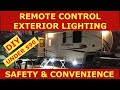 RV remote control exterior lighting - DIY, lighted RV parking at night, security, boondock lighting