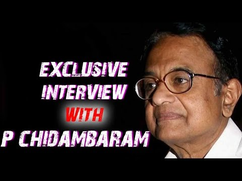 Exclusive Interview With P Chidambaram On Jaitley's Budget