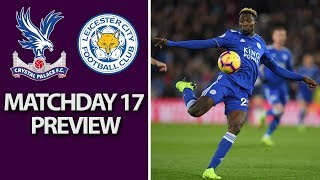 Crystal Palace v. Leicester City   PREMIER LEAGUE MATCH PREVIEW   12/15/18   NBC Sports