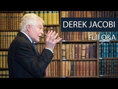 Derek Jacobi | Full Q&A | Oxford Union