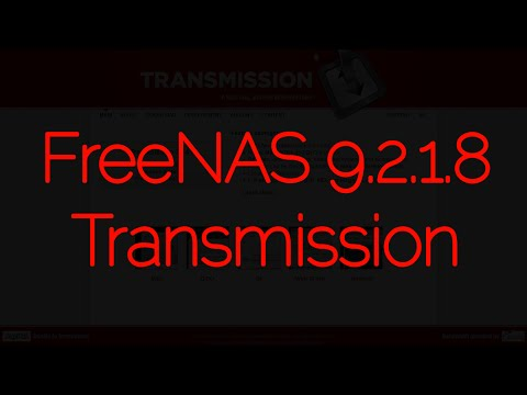 FreeNAS® 9.2.1.8 Transmission Plugin