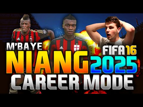 FIFA 16 | M'BAYE NIANG IN 2025!!! (CAREER MODE)
