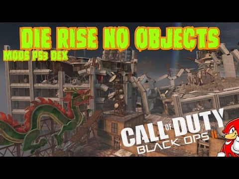 Mods Black Ops 2 Zombies DIE RISE No Objects PS3 DEX - By ReCoB