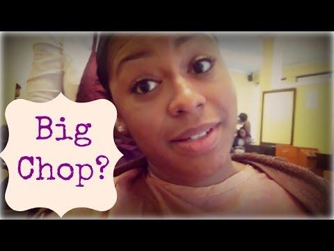 Big Chop?