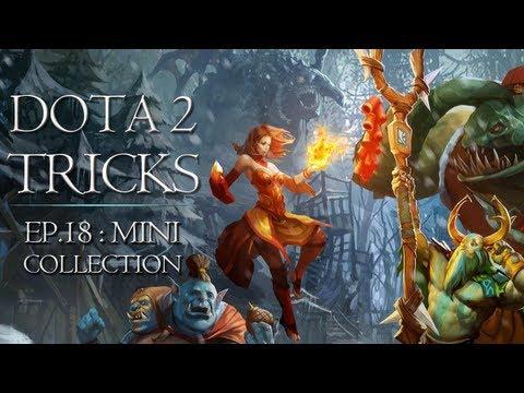 Dota 2 Tricks - Mini-Tricks Collection vol.3