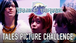 Tales of the Rays - Tales Picture Challenge (Challenge Video #2)