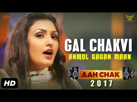 Gal Chakvi | Anmol Gagan Maan | Latest Punjabi video download