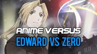 Anime Versus: Edward Elric vs Lelouch (Zero)