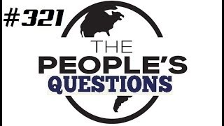 The Peoples Questions #321 ( with Versus Series Update)