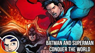 Superman & Batman Conquer the World - Complete Story