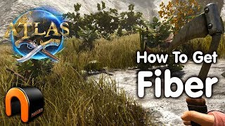ATLAS How To Get Fiber And How to Farm it