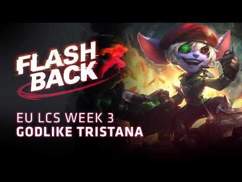 FLASHBACK // Godlike Tristana (2018 EU LCS Spring Week 3)