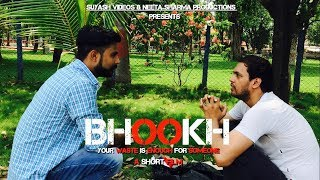 Bhookh | Your Waste Is Enough For Someone | Short Film