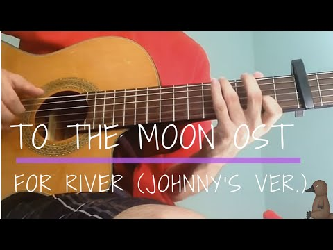 For River (Johnny's Version) - To The Moon OST (Guitar Fingerstyle Cover) [TABS]