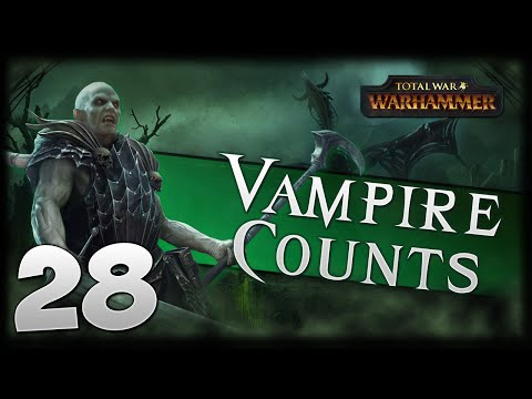 RESURRECTING THE REALM! Total War: Warhammer - Vampire Counts Campaign #28