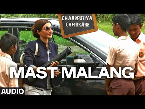 Exclusive: Mast Malang Full Audio Song | Chaarfutiya Chhokare | T-SERIES
