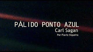 Pálido ponto azul por Flavio Siqueira (Carl Sagan)