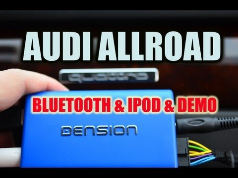 Audi ALLROAD BLUETOOTH & IPOD. Dension GBL3AU2 A2DP AVRCP by AUTOTOYS.COM