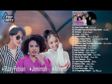 Download Lagu Jemimah, Anneth, Rizky Febian, Mahen - TOP Lagu Terbaru POP Indonesia Terbaru & Terpopuler 2021.mp3