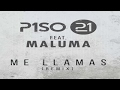 Piso 21 - Me llamas Ft. Maluma (Letra)