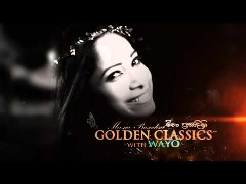Golden Classics With Wayo Kandy | Tickets Available Now
