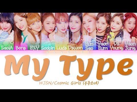 Download Cosmic Girls WJSN/우주소녀 - 'My Type' Color Coded s Eng/Rom/Han/가사 Mp4 baru