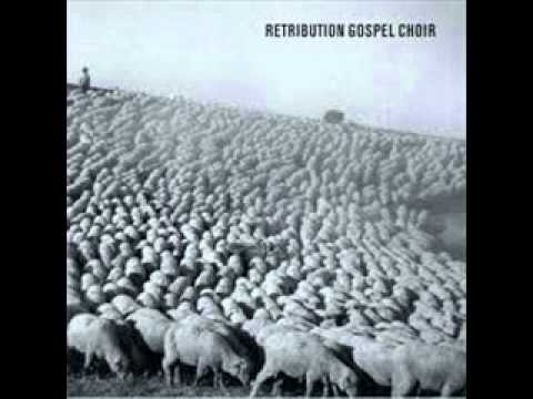 Retribution Gospel Choir - Destroyer