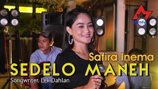 Download lagu Safira Inema - Sedelo Maneh []