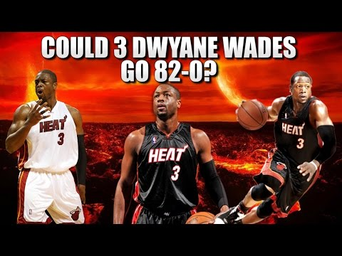 Could 3 Dwyane Wade's go 82-0?