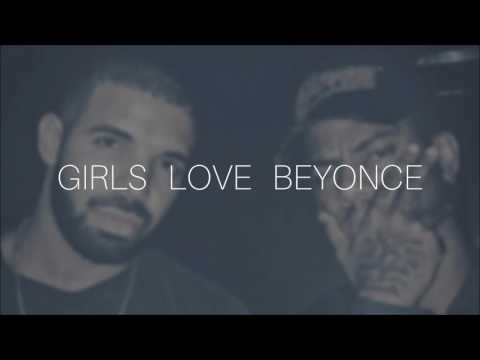 Drake X Bryson Tiller - Girls Love Beyonce