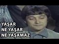 Yaşar Ne Yaşar Ne Yaşamaz - 1975 (Halit Akçatepe & Şener Şen) mp3 indir